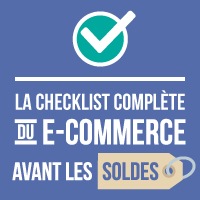 La checklist complète du e-commerce avant les soldes